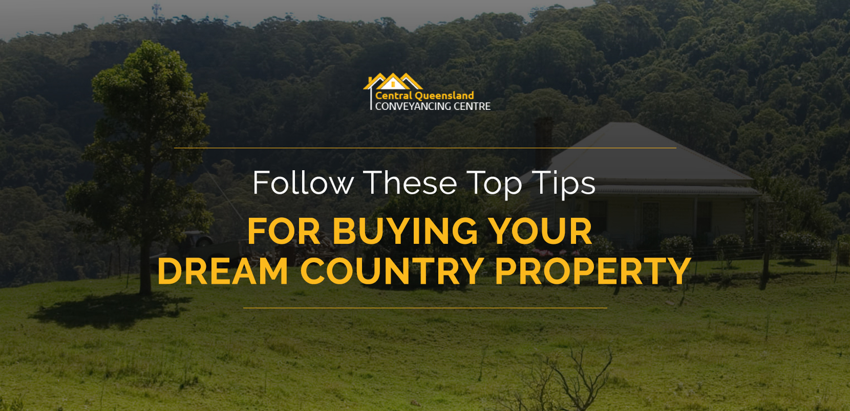 Follow These Top Tips for Buying Your Dream Country Property