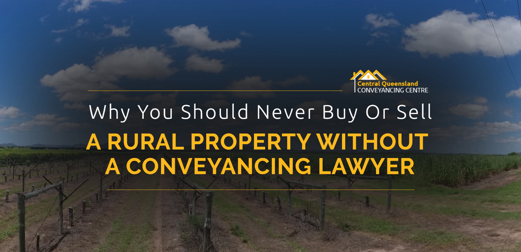 Why You Should Never Buy Or Sell a Property Without a Conveyancing Lawyer