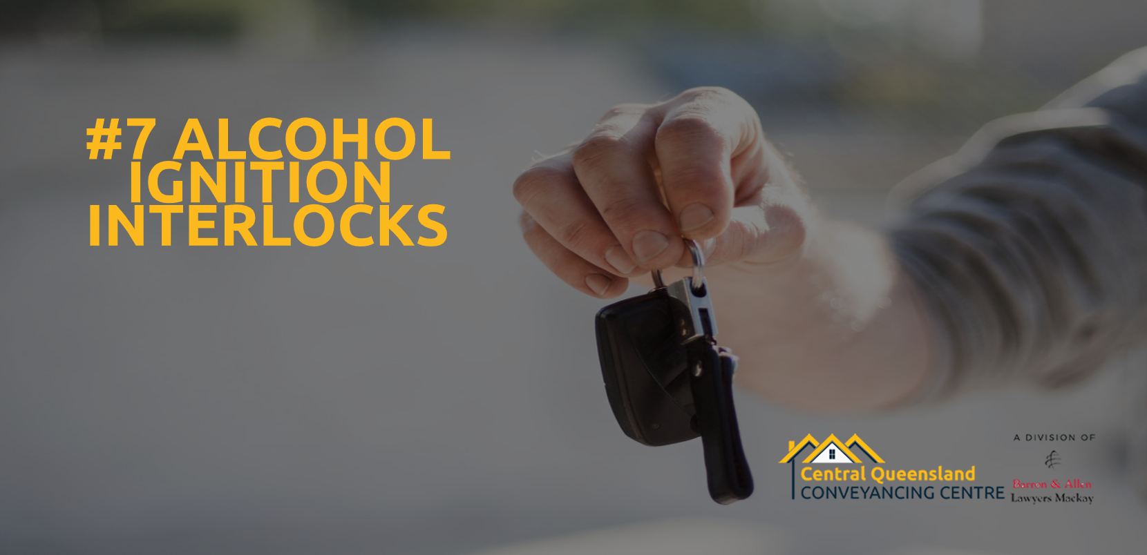 Driving Law Count Down #7- Alcohol Ignition Interlocks